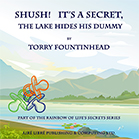 Shush! It's a Secret The Lake Hides His Dummy Front Cover